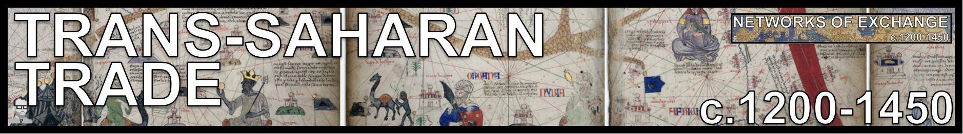 2.4 TRANS SAHARAN TRADE  NETWORKS OF EXCHANGE FREEMANPEDIA AP WORLD MODERN.JPG