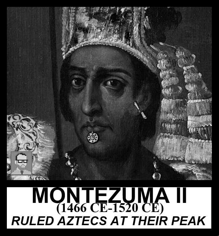MONTEZUMA II FREEMANPEDIA AP WORLD HISTORY MODERN 2019.JPG