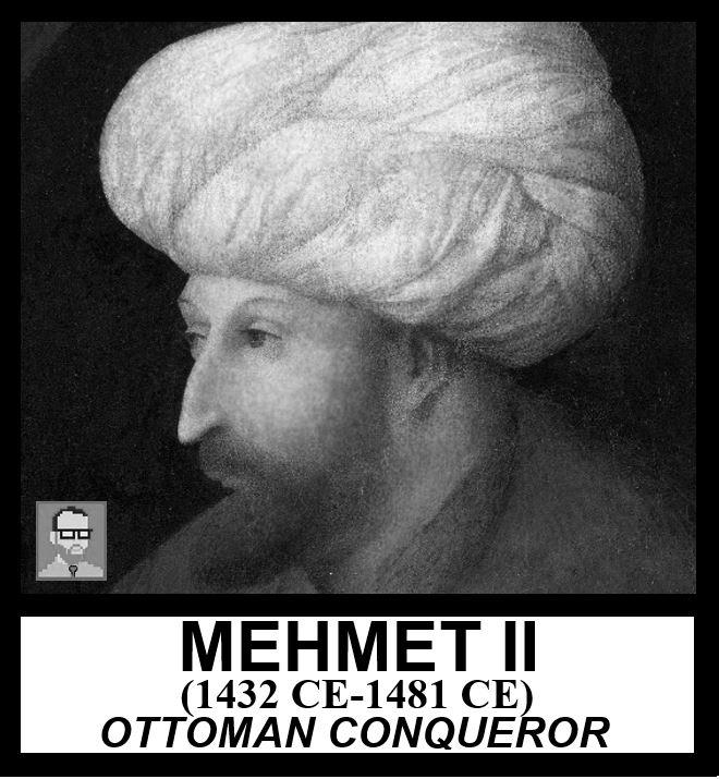 MEHMET II AP WORLD HISTORY MODERN FREEMANPEDIA.JPG