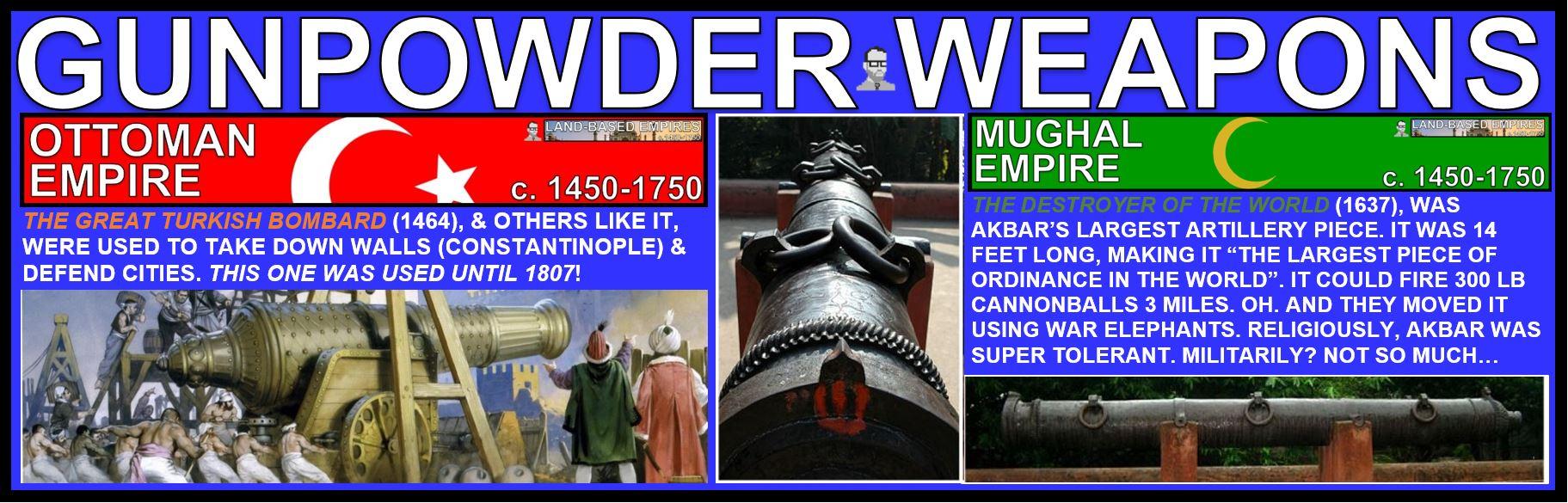 GUNPOWDER EMPIRES WEAPONS EXAMPLES FREEMANPEDIA AP WORLD HISTORY MODERN.JPG
