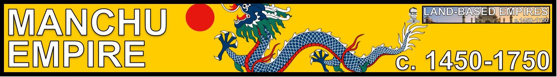 MANCHU BANNER LAND BASED EMPIRES AP WORLD HISTORY FREEMANPEDIA.JPG
