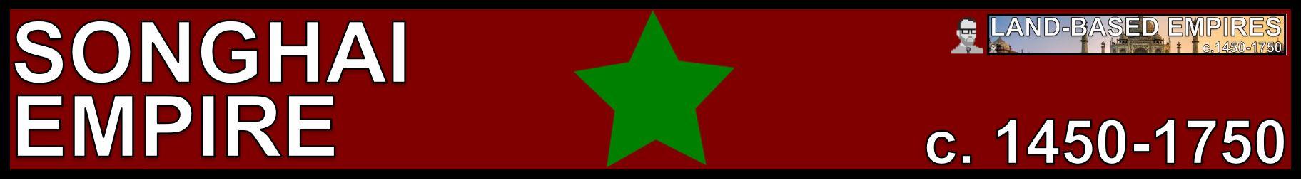 SONGHAI BANNER LAND BASED EMPIRES AP WORLD HISTORY FREEMANPEDIA.JPG