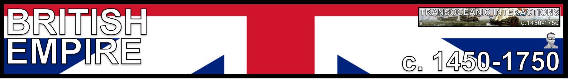 BRITISH FLAG AP WORLD HISTORY MODERN FREEMANPEDIA TRANSOCEANIC INTERACTIONS.JPG