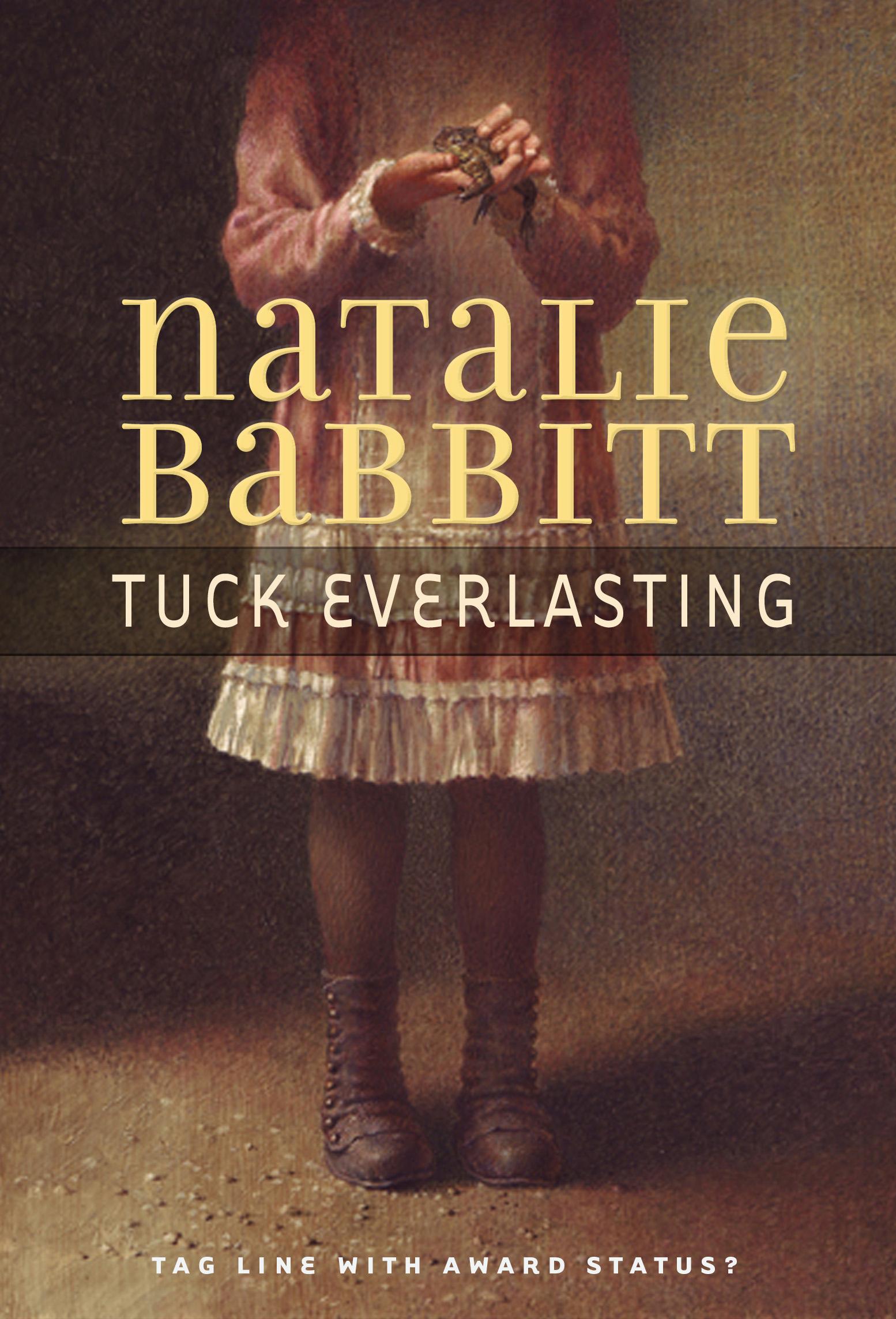 Tuck Everlasting.Fiewel & Friends.Novel Cover.jpg