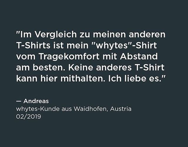"Beautiful love letter from Andreas, a regular whytes customer: ""When I compare my whytes tee with all the others, it's definitely the most comfortable one. No other T-Shirt can keep up with it. I love it!"" #madeinGermany #lifestlye #perfectWhiteTshirt #loveBrand #bestCustomer"