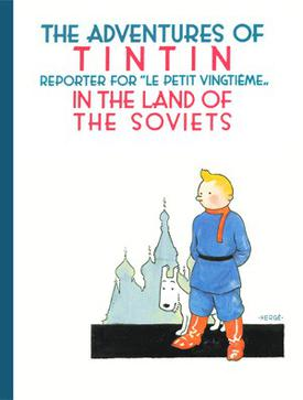 The_Adventures_of_Tintin_-_01_-_Tintin_in_the_Land_of_the_Soviets.jpg