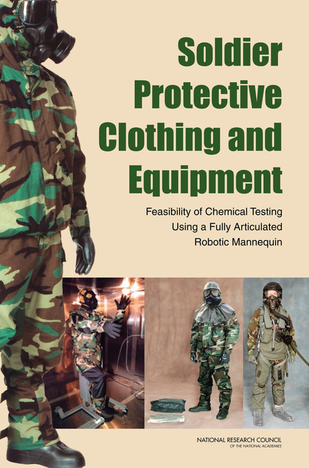 Soldier Protective Clothing and Equipment:Feasibility of Chemical Testing Using a Fully Articulated Robotic Mannequin (2008)
