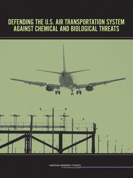 Defending the U.S. Air Transportation System Against Chemical and Biological Threats (2006)