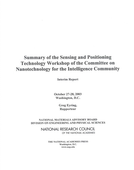 Summary of the Sensing and Positioning Technology Workshop of the Committee on Nanotechnology for the Intelligence Community:Interim Report (2004)