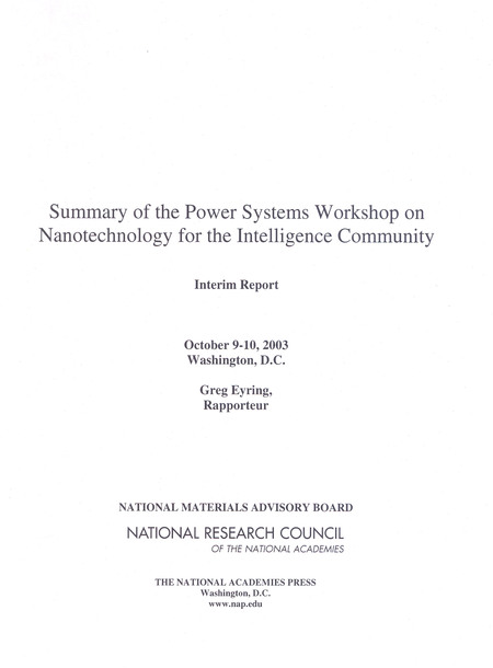 Summary of the Power Systems Workshop on Nanotechnology for the Intelligence Community:October 9-10, 2003 Washington, D.C. (2004)