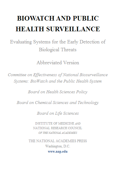 BioWatch and Public Health Surveillance: Evaluating Systems for the Early Detection of Biological Threats: Abbreviated Version (2011)