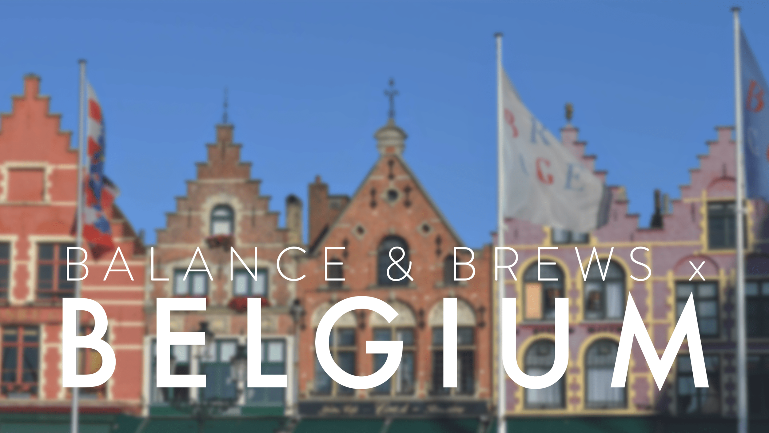 photo, Bruges, Belgium, 2018 Balance & Brews