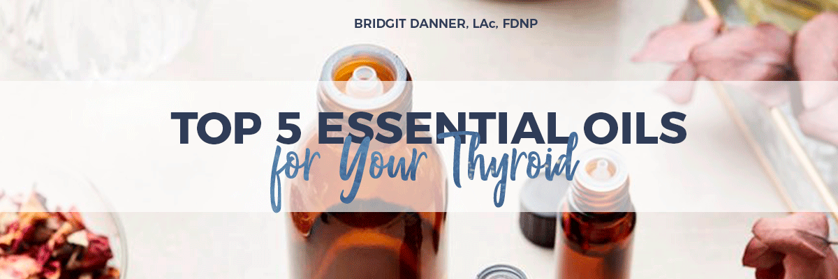 top-5-thyroid-essential-oils.png