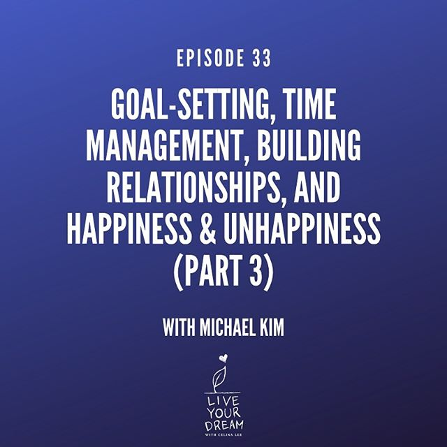 Here is the last episode of the Korean-American Yoda, Michael Kim's 3 part interview series. . Michael is answering questions many of you have sent about goal-setting, time management, building meaningful relationships, and about happiness and unhappiness. . Trust me, this will be worth your time! 😉 Link in the bio! www.celinalee.co/episode33 . . . . . #LiveYourDreamPodcast #Podcast #GiveOneDream #storyteller #liveyourdream #podcasts #podcasting #podcasters #career #careercoach #coach #executivecoach #Inspiration #Dream #Passion  #goal #goalsetting #timemanagement #relationship #achieveyourdream  #entrepreneur #femalefounder  #wisdom #lessons #lessonslearned #happiness #careeradvice #lawyer #kobreandkim #Yoda