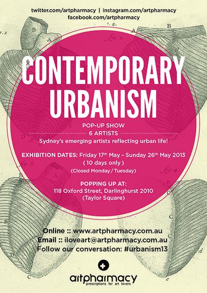 Contemporary Urbanism Art Pharmacy Pop Up Show