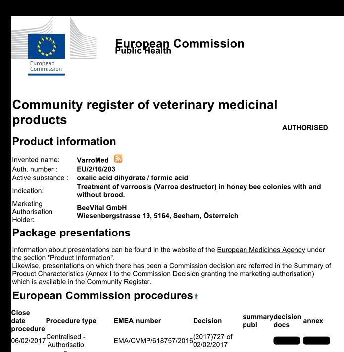 Anbei finden Sie die veröffentlichte Zulassung und Sie können auf den folgenden Link klicken. Http://ec.europa.eu/health/documents/community-register/html/v203.htm   http://ec.europa.eu/health/documents/community-register/html/v203.htm