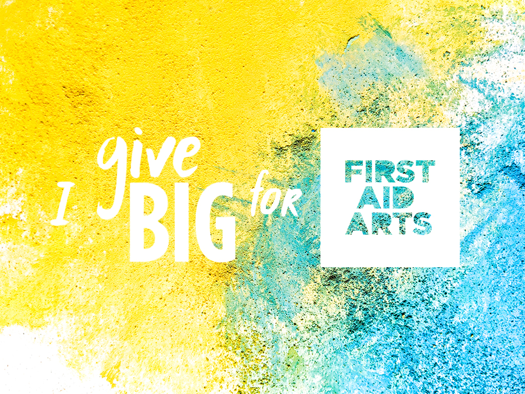 I #giveBIG for First Aid Arts.jpg
