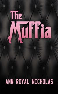 Purchase from  BOURNOS . Purchase on  AMAZON . The audio version of THE MUFFIA, Nicholas' first installment in  The Muffia  series, is available on  AUDIBLE .