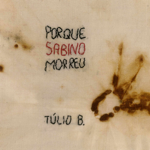 Why Sabino Died - Single (2018)