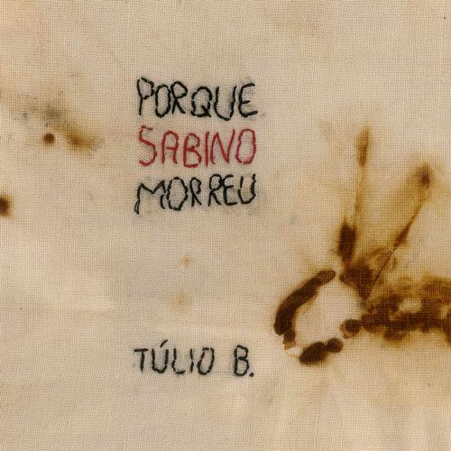 Porque Sabino Morreu - Single