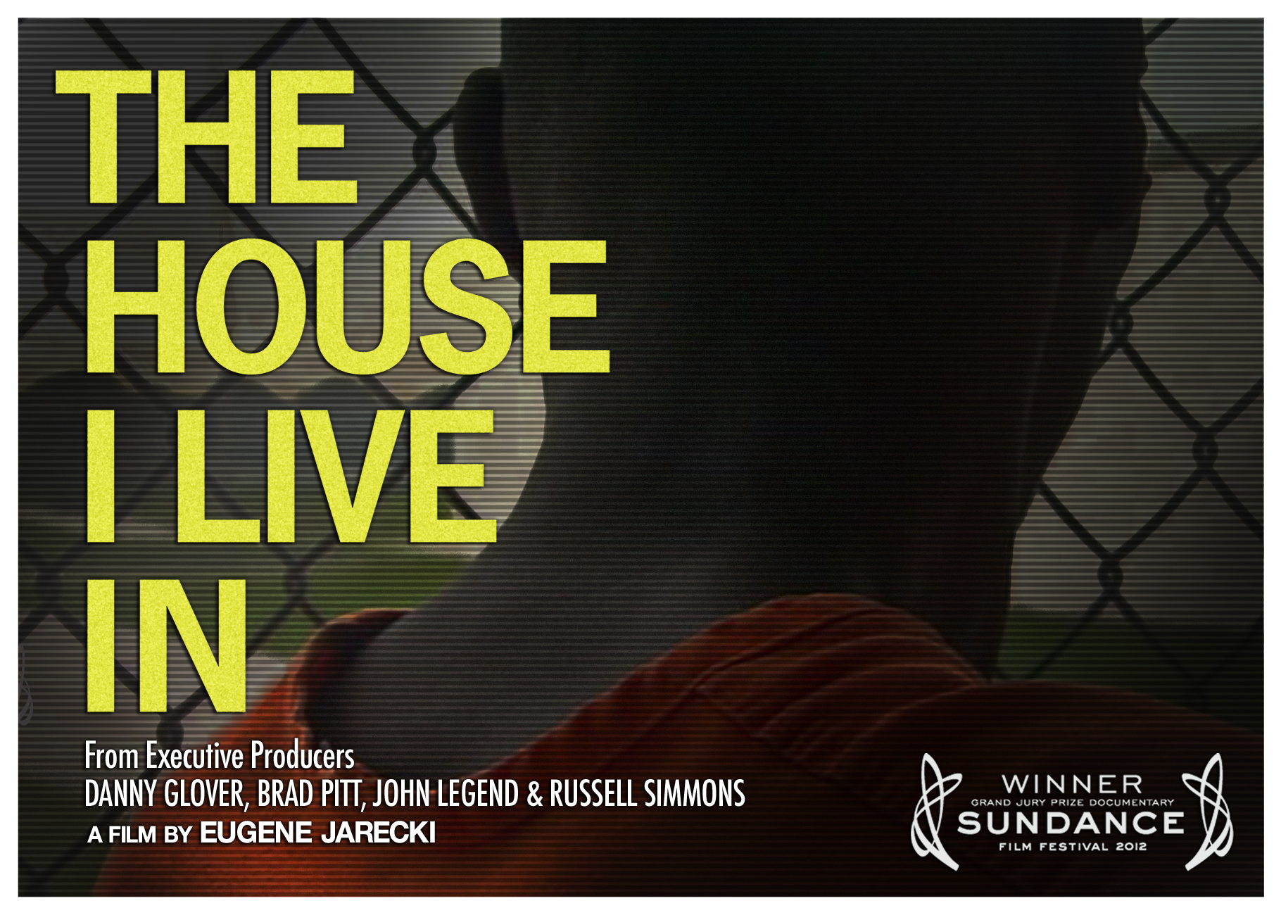 The House I Live In, a film documenting social costs of the war on drugs.