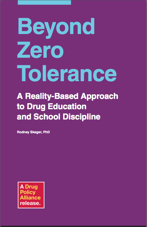 """Drug Policy Alliance explains how """"zero tolerance"""" policies in schools are counterproductive."""