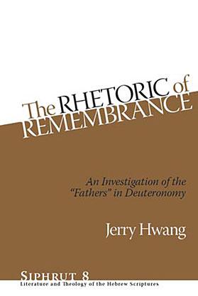 The Rhetoric of Remembrance