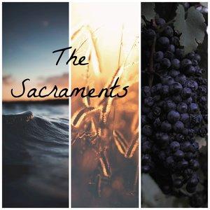 Sacraments, The.jpg
