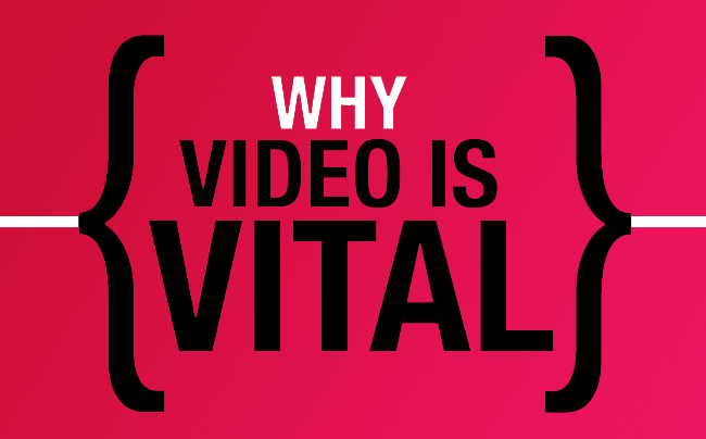 Why-Video-is-Vital.png