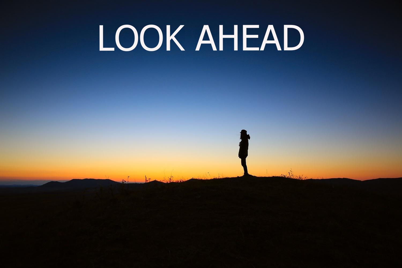 LookingAhead.jpg
