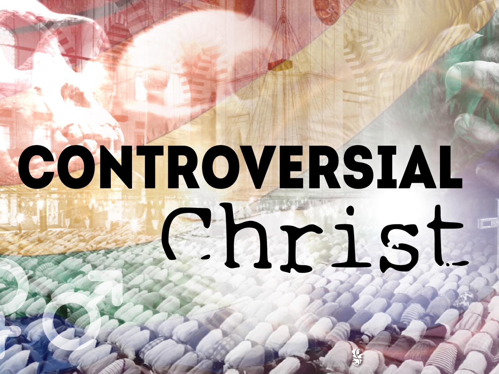 ControversialChrist-1600x1200.jpg