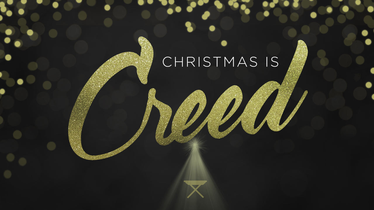 Christmas is Creed.jpg