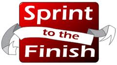 SPRINT TO THE FINISH - small attainable goals set for every day - to accomplish larger future goals - with a deadline