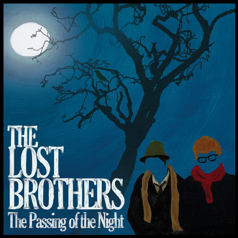 The Lost Brothers Passing of the Night