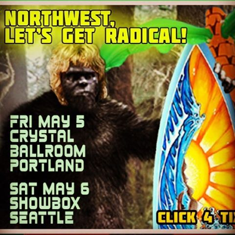 NW let's get RADICAL! F this rain! 5/5 @crystalballroom 5/6 @showbox
