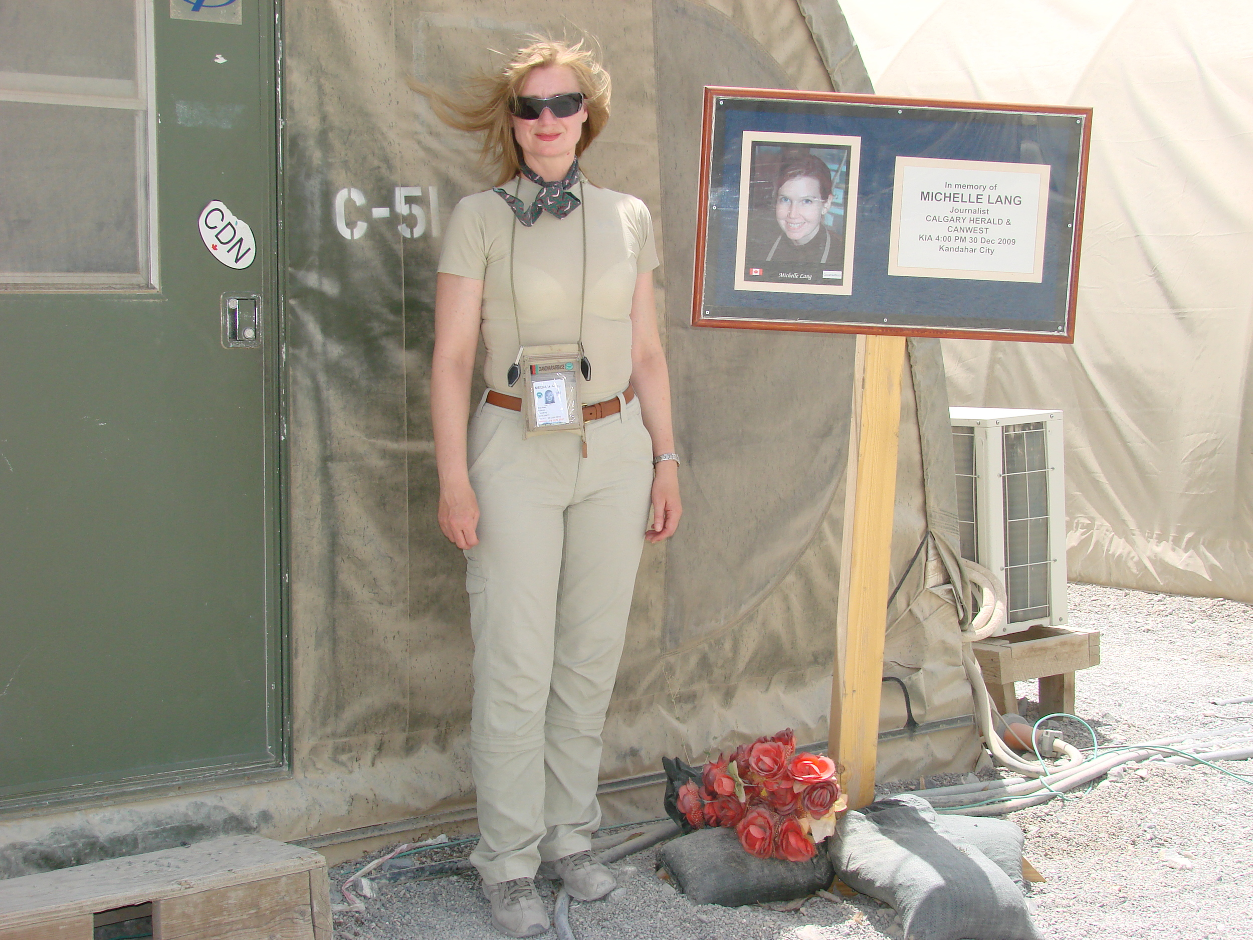 Media Tent in Kandahar. Honour the fallen, by supporting the living. Michelle Lang a great talent, a loss for Canada.