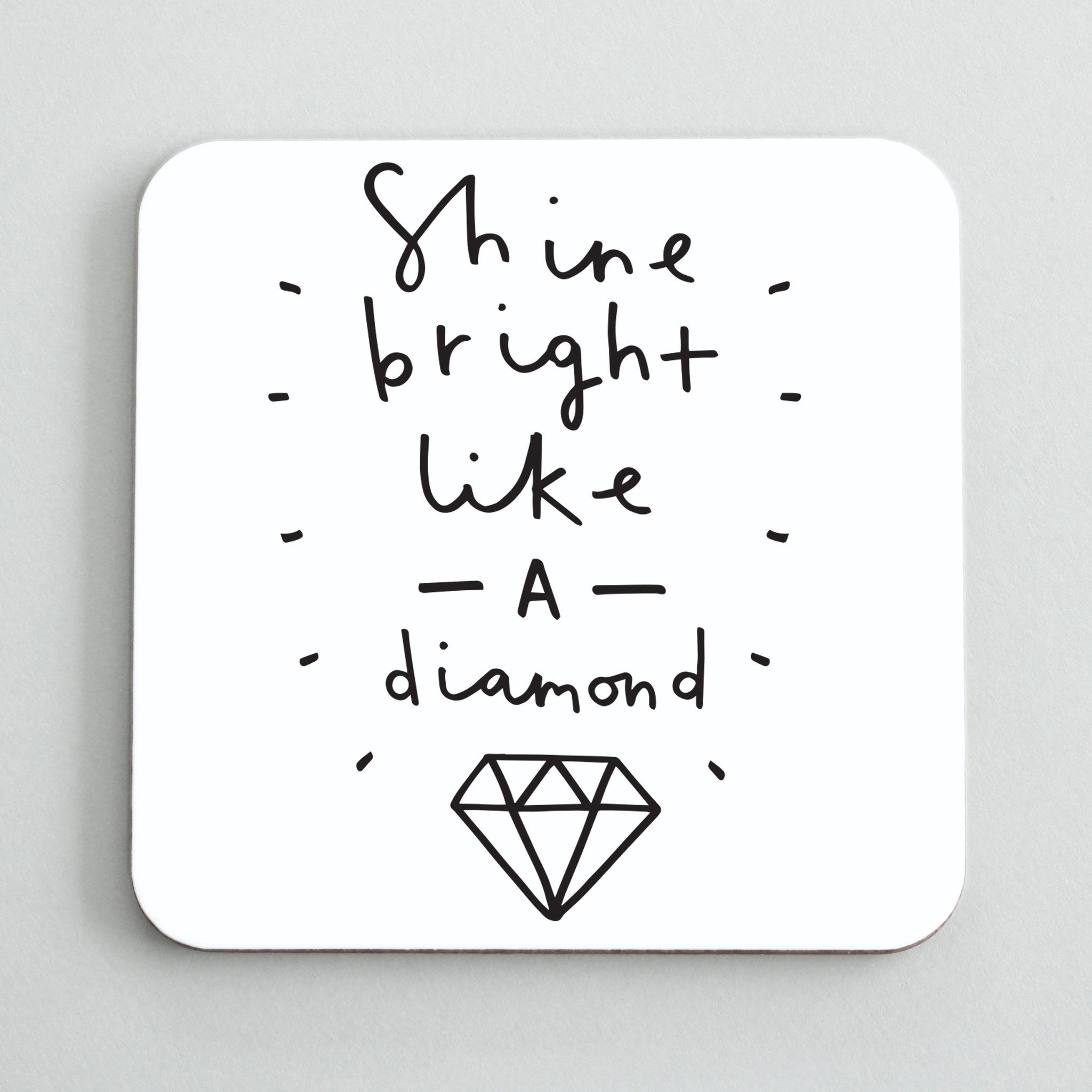 shine-bright-like-a-diamond-coaster.jpg