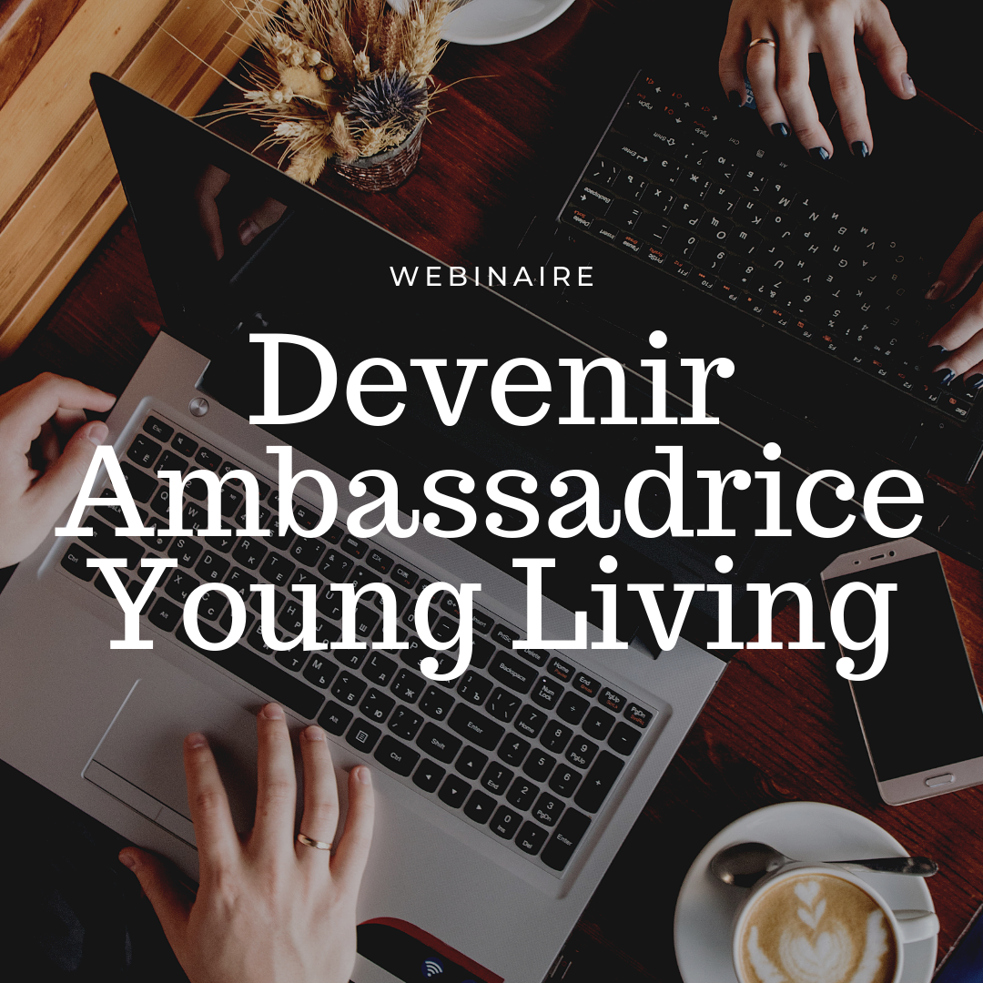 Devenir Ambassadrice Young Living.png