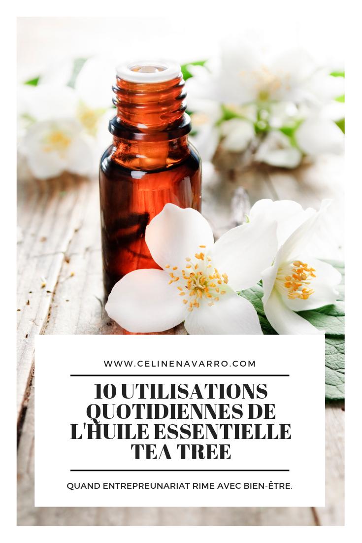 10 UTILISATIONS QUOTIDIENNES DE L'HUILE ESSENTIELLE TEA TREE.png