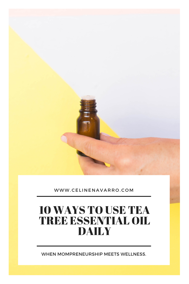 10 WAYS TO USE TEA TREE ESSENTIAL OILS DAILY (2).png