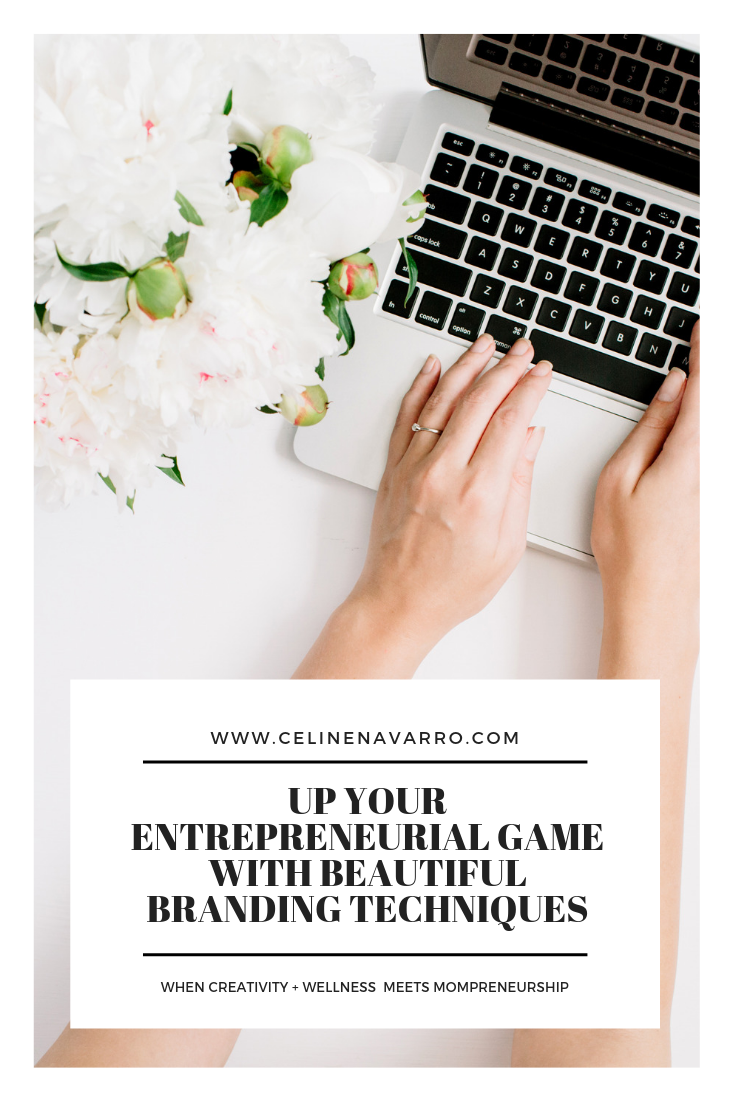 Up Your Entrepreneurial Game With Beautiful Branding Techniques 01.png