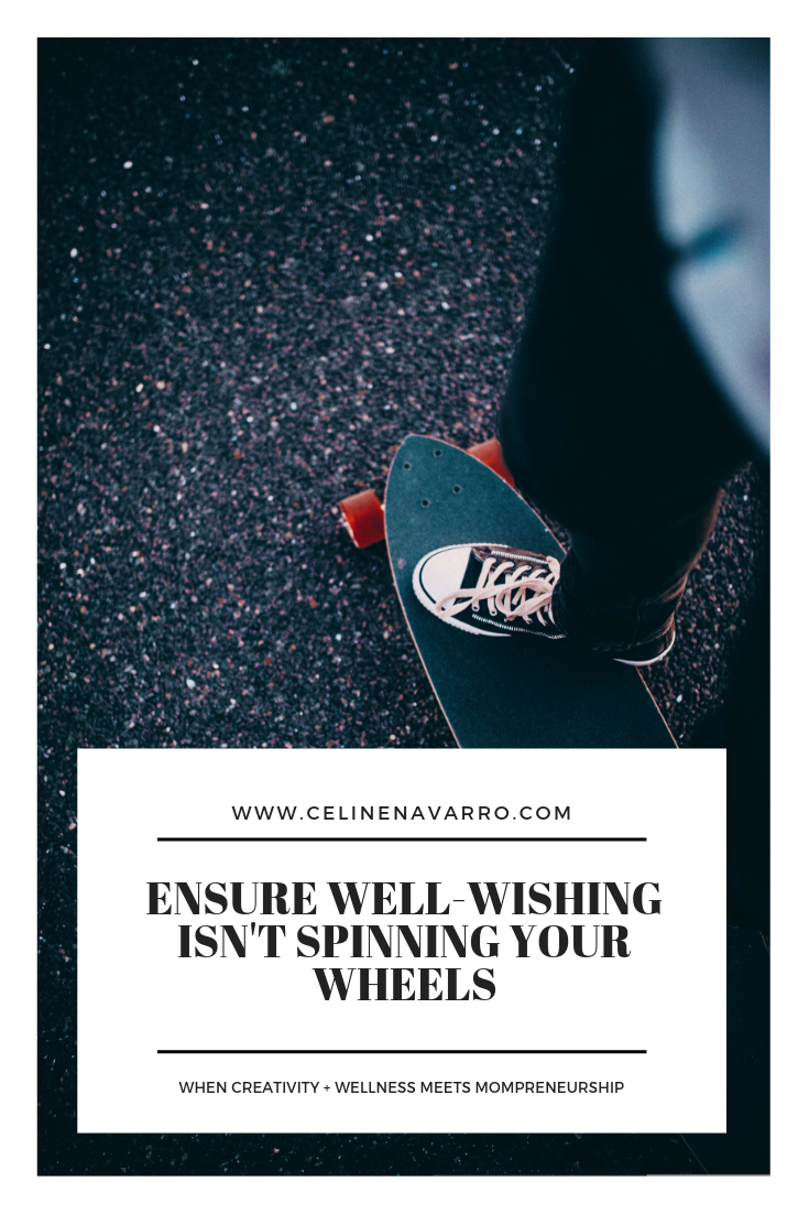 Ensure Well-Wishing Isn't Spinning Your Wheels (1).png
