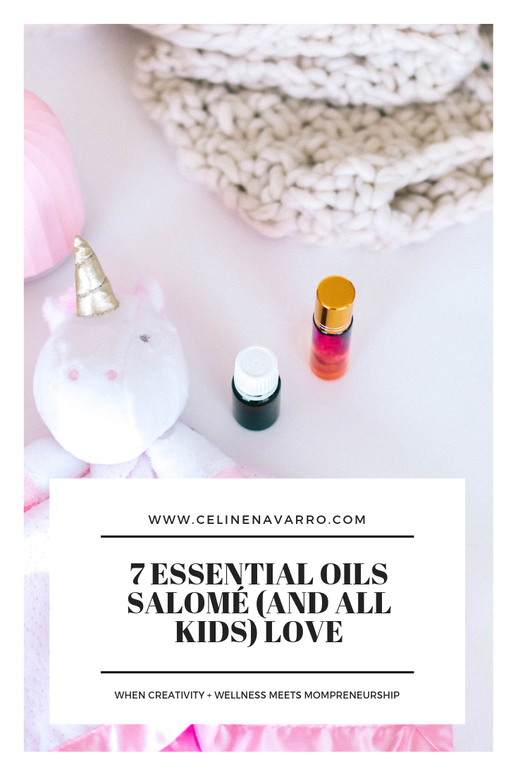 7 essential oils Salomé (and all kids) LOVE.png