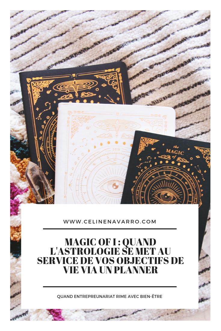 Magic of I _ quand l'Astrologie se met au service de vos objectifs de vie via un planner.png