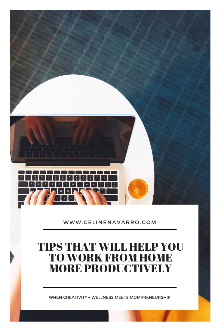 TIPS THAT WILL HELP YOU TO WORK FROM HOME MORE PRODUCTIVELY (2).png