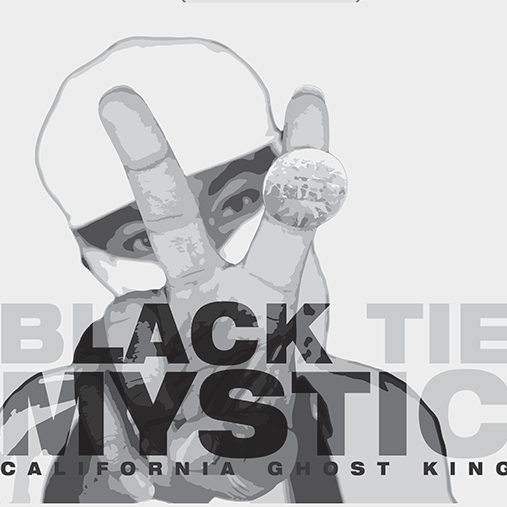 Black Tie Mystic    by  CALIFORNIA GHOST KING  Purchase your  Digital  copy today!