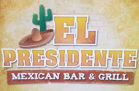 El Presidente Mexican Bar & Grill