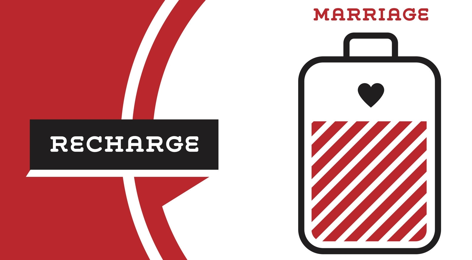 RECHARGE YOUR MARRIAGE CONFERENCE