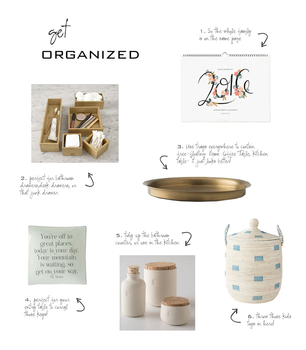 1.  Rifle Paper Co calendar  /  2. Bamboo organizers  /  3. Brass tray  / 4 . Glass tray  /  5. Cork Top Canisters  /  6. Basket with lid