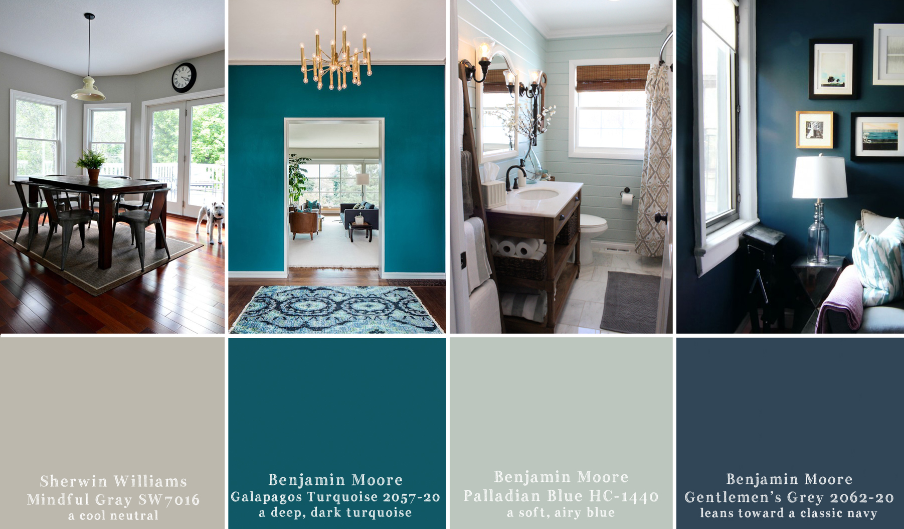 S. Williams Mindful Gray | B. Moore Galapagos Turquoise | B. Moore Palladian Blue | B.Gentlemen's Grey  Sources:1.  Decor and the Dog 2.  Decor Pad 3.  12 Oaks 4.  So Happy Home